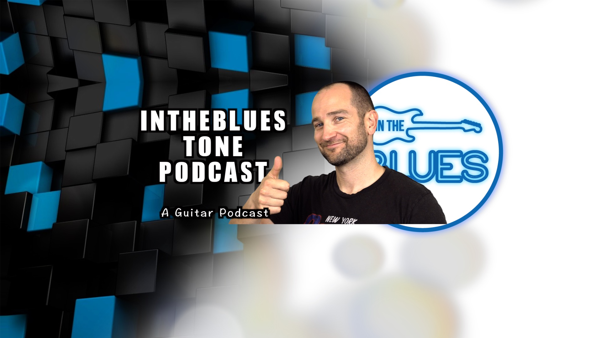 INTHEBLUES Tone Podcast - A Guitar Podcast